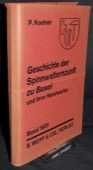 Koelner: Spinnwetternzunft zu Basel