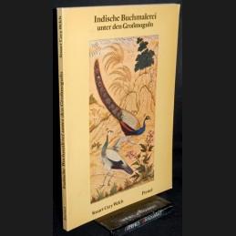 Welch .:. Indische Buchmalerei