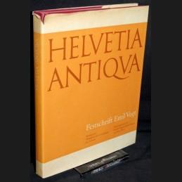 Emil Vogt .:. Helvetia antiqua
