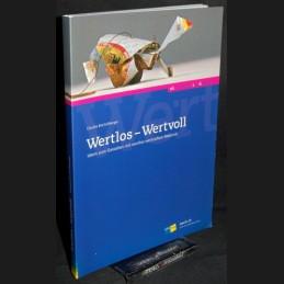 Bischofberger .:. Wertlos -...