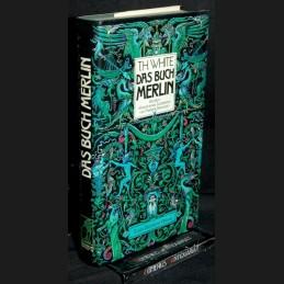 White .:. Das Buch Merlin