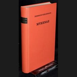 Schliemann .:. Mykenae