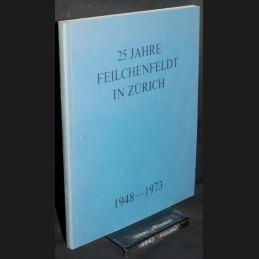 Feilchenfeldt .:. 25 Jahre
