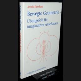 Bernhard .:. Bewegte Geometrie