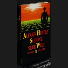 Huxley .:. Schoene neue Welt