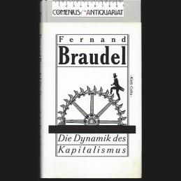 Braudel .:. Die Dynamik des...