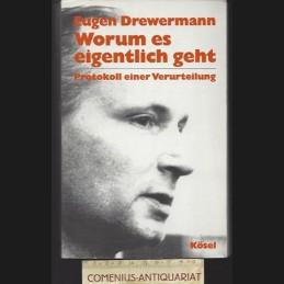 Drewermann .:. Worum es...