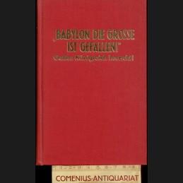 Babylon .:. die Grosse, ist...