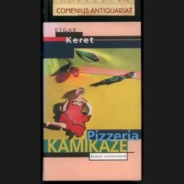 Keret .:. Pizzeria Kamikaze