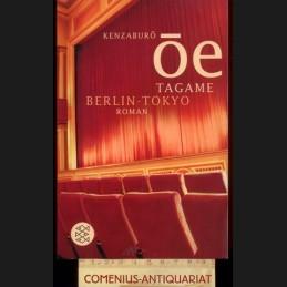 Oe .:. Tagame Berlin-Tokyo