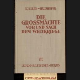 Haushofer / Kjellen .:. Die...