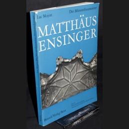 Mojon .:. Matthaeus Ensinger
