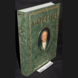 Goethe .:. und seine Zeit