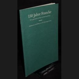 Lang .:. 150 Jahre Francke