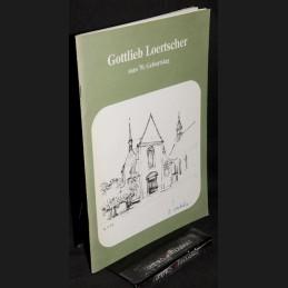 Gottlieb Loertscher .:. zum...