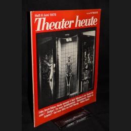 Theater heute .:. 1975/06