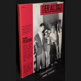 Der Alltag .:. 1989/3: Feiern
