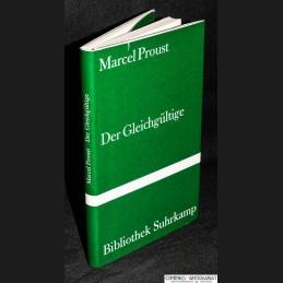 Proust .:. Der Gleichgueltige