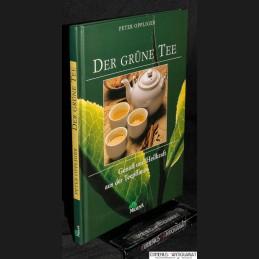 Oppliger .:. Der gruene Tee