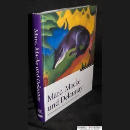 Marc, Macke .:. und Delaunay