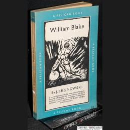 Bronowski .:. William Blake