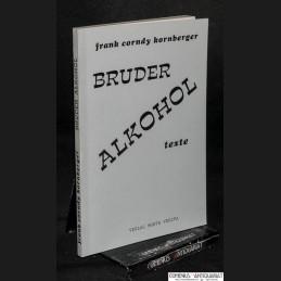 Kornberger .:. Bruder Alkohol