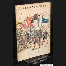 Greyerz .:. Feierndes Bern