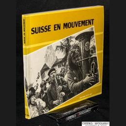 Suisse en mouvement .:....