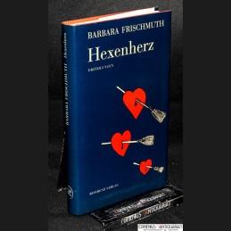 Frischmuth .:. Hexenherz