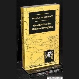 Arschinoff .:. Machno-Bewegung