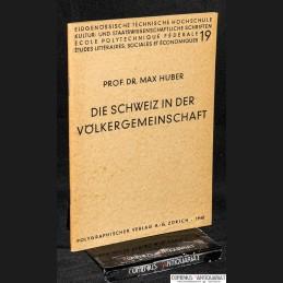 Huber .:. Die Schweiz in...