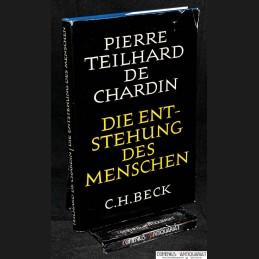 Teilhard .:. Die Entstehung...