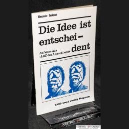 Berkman .:. Die Idee ist...
