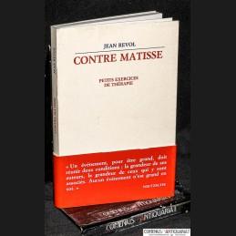 Revol .:. Contre Matisse