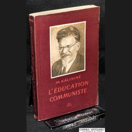Kalinine .:. L'Education...