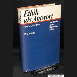 Lehmann .:. Ethik als Antwort